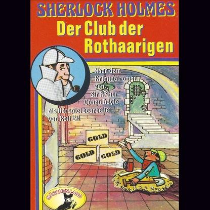 Sir Arthur Conan Doyle Sherlock Holmes, Der Club der Rothaarigen sir arthur conan doyle der parasit gekürzt