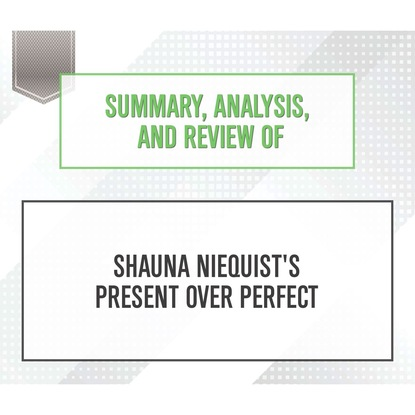 Start Publishing Notes Summary, Analysis, and Review of Shauna Niequist's Present Over Perfect (Unabridged) shauna leopard black