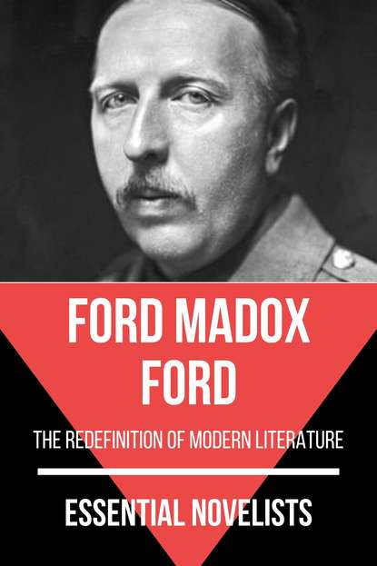 Ford Madox Ford Essential Novelists - Ford Madox Ford ford madox ford no more parades volume 2 of the tetralogy parade s end