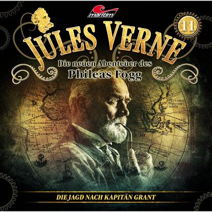Markus Topf Jules Verne, Die neuen Abenteuer des Phileas Fogg, Folge 11: Die Jagd nach Kapitän Grant markus topf jules verne die neuen abenteuer des phileas fogg folge 10 der herrscher der meere