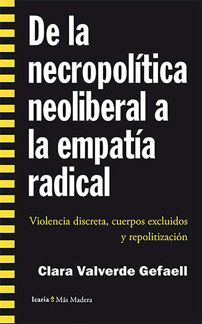 Clara Valverde Gefaell De la necropolítica neoliberal a la empatía radical howie shute los mursi alcancemos a los todavia no alcanzados de etiopia