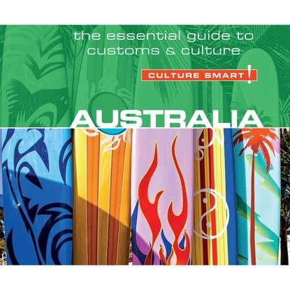 Barry Penney Australia - Culture Smart! - The Essential Guide to Customs & Culture (Unabridged) margareta blombäck essential guide to blood coagulation