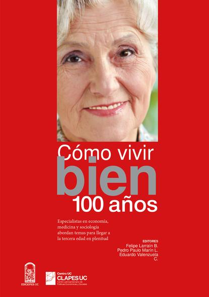 Felipe Larraín Cómo vivir bien 100 años jason potash los disenos del tatuaje libro para colorear para los adultos