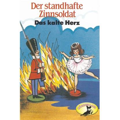 Hans Christian Andersen / Wilhelm Hauff, Der standhafte Zinnsoldat / Das kalte Herz фото