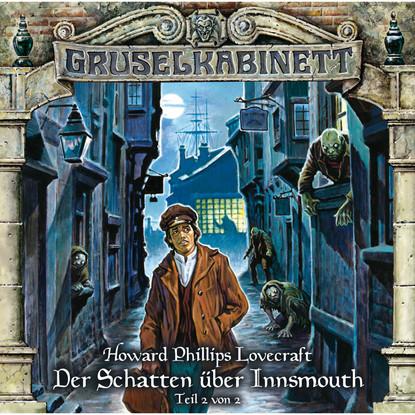 Gruselkabinett, Folge 67: Der Schatten über Innsmouth (Teil 2 von 2) фото