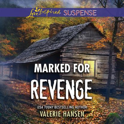 Valerie Hansen Marked for Revenge - Emergency Responders, Book 2 (Unabridged) valerie hansen the troublesome angel