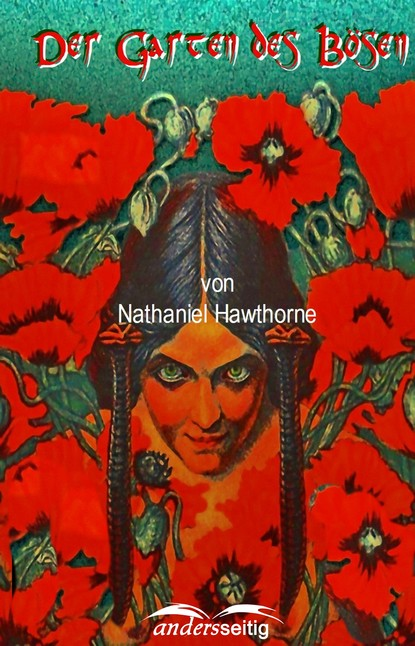 Nathaniel Hawthorne Der Garten des Bösen недорого