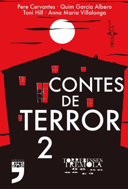 anna maria vilallonga contes per a les nits de lluna plena Toni Hill Contes de terror 2