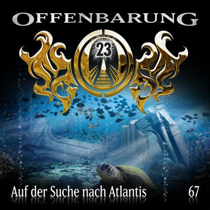 Catherine Fibonacci Offenbarung 23, Folge 67: Auf der Suche nach Atlantis rick chesler die suche nach atlantis