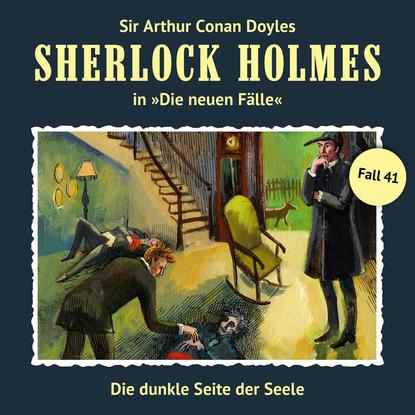 Marc Freund Sherlock Holmes, Die neuen Fälle, Fall 41: Die dunkle Seite der Seele hanna fischer die kraft der seele