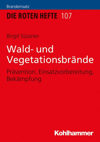 Birgit Süssner Wald- und Vegetationsbrände renate wald professionelle interaktion und kommunikation zur sozialisierung junger frauen und manner in verkaufsberufe