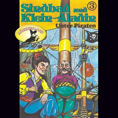 Rolf Ell Sindbad und Klein-Aladin, Folge 3: Unter Piraten недорого