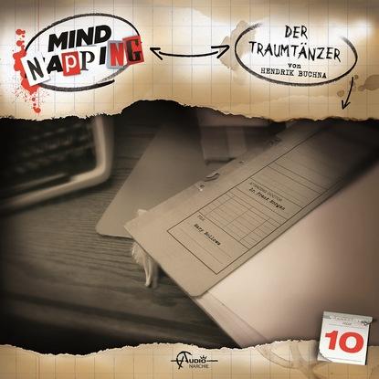 MindNapping, Folge 10: Der Traumtänzer фото