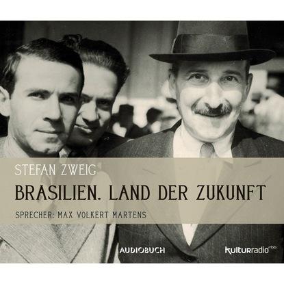 Brasilien - Land der Zukunft (Gek?rzte Fassung)