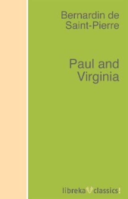 Bernardin de Saint-Pierre Paul and Virginia helen williams paul and virginia