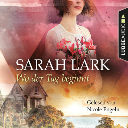 Sarah Lark Wo der Tag beginnt (Gekürzt) недорого