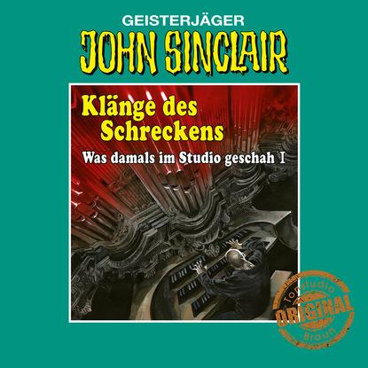 Jason Dark John Sinclair, Tonstudio Braun, Klänge des Schreckens - Was damals im Studio geschah, Teil 1 jason dark john sinclair tonstudio braun folge 24 im land des vampirs teil 1 von 3