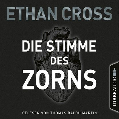 Ethan Cross Die Stimme des Zorns - Die Ackermann & Shirazi-Reihe 1 (Gekürzt) недорого
