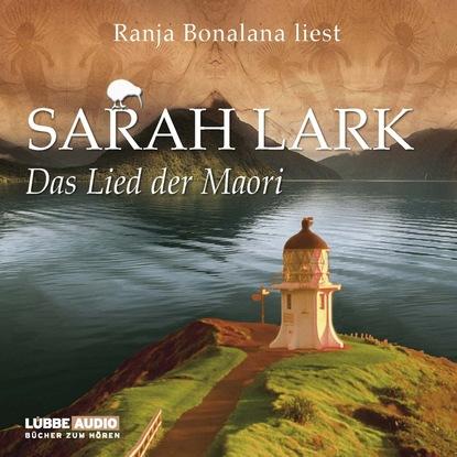 Sarah Lark Das Lied der Maori недорого