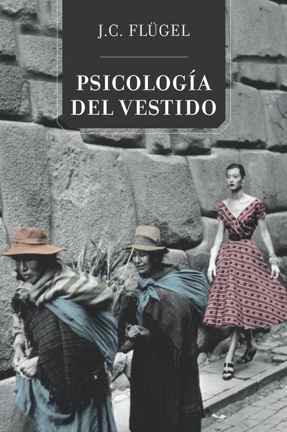 John Carl Flügel Psicología del vestido ann major la fantasía de un hombre