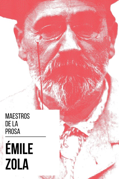 August Nemo Maestros de la Prosa - Émile Zola august nemo masters of prose émile zola
