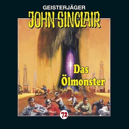 Jason Dark John Sinclair, Folge 72: Das Ölmonster jason dark john sinclair folge 2000 das höllenkreuz