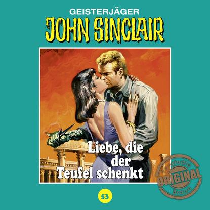 Jason Dark John Sinclair, Tonstudio Braun, Folge 53: Liebe, die der Teufel schenkt jason dark john sinclair tonstudio braun folge 2 der schwarze henker