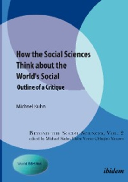 Michael Kuhn How the Social Sciences Think about the World's Social social ecology and the vigor of police response