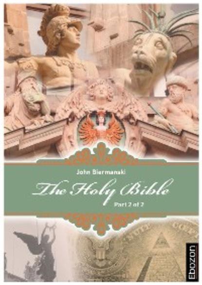 Johannes Biermanski Holy Bible (Part 2/2) johannes biermanski a bíblia sagrada vol iii
