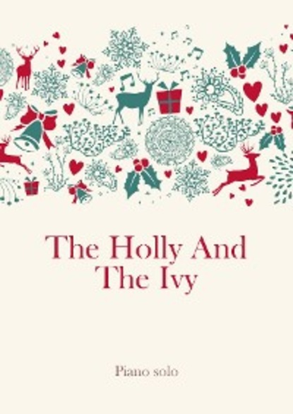traditional The Holly And The Ivy the secrets of ivy garden