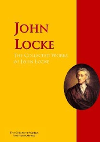 John Locke The Collected Works of John Locke недорого