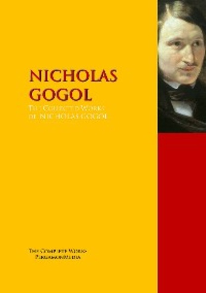 Nicolai Gogol The Collected Works of NICHOLAS GOGOL andy anderson one pilot s story the fabled 91st and other 8th airforce memoirs