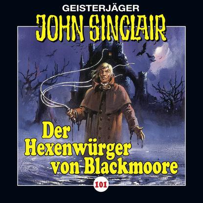 Jason Dark John Sinclair, Folge 101: Der Hexenwürger von Blackmoore, Teil 1 jason dark der beginn die hexerin folge 1