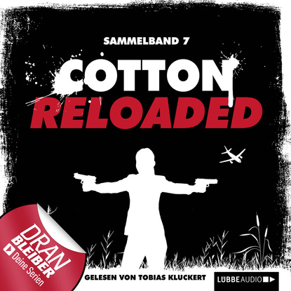 Фото - Alexander Lohmann Cotton Reloaded, Sammelband 7: 3 Folgen in einem Band linda budinger jerry cotton cotton reloaded sammelband 5 folgen 13 15