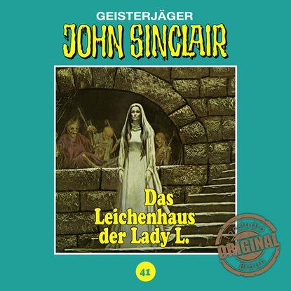 Jason Dark John Sinclair, Tonstudio Braun, Folge 41: Das Leichenhaus der Lady L. jason dark john sinclair tonstudio braun folge 39 mörder aus dem totenreich