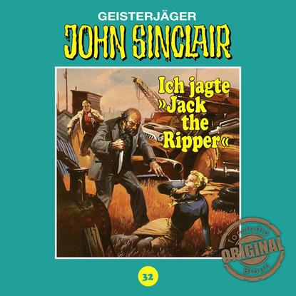 Jason Dark John Sinclair, Tonstudio Braun, Folge 32: Ich jagte Jack the Ripper jason dark john sinclair tonstudio braun folge 39 mörder aus dem totenreich