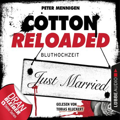 Фото - Peter Mennigen Cotton Reloaded, Folge 42: Bluthochzeit alfred bekker cotton reloaded folge 48 mister hangman