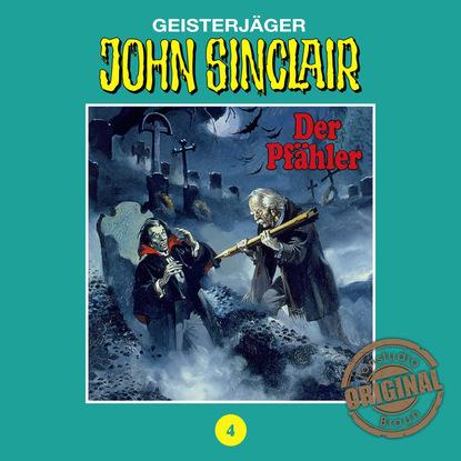 Jason Dark John Sinclair, Tonstudio Braun, Folge 4: Der Pfähler. Teil 1 von 3 jason dark john sinclair tonstudio braun folge 17 die drohung teil 1 von 3