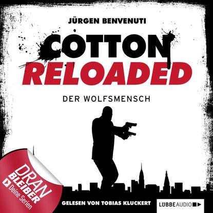 Фото - Jürgen Benvenuti Jerry Cotton - Cotton Reloaded, Folge 26: Der Wolfsmensch alfred bekker cotton reloaded folge 48 mister hangman