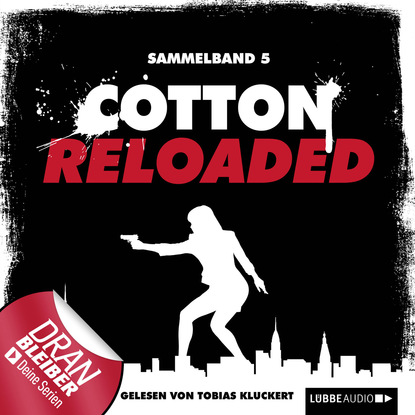 Фото - Linda Budinger Jerry Cotton - Cotton Reloaded, Sammelband 5: Folgen 13-15 linda budinger cotton reloaded sammelband 9 folgen 25 27