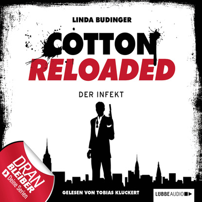 Фото - Linda Budinger Jerry Cotton - Cotton Reloaded, Folge 5: Der Infekt linda budinger jerry cotton cotton reloaded sammelband 5 folgen 13 15