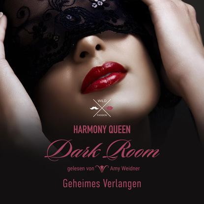 Фото - Harmony Queen Geheimes Verlangen - Dark Room, Band 1 (ungekürzt) allison west dark captive collection