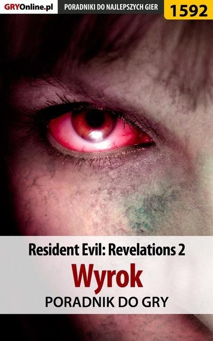 Norbert Jędrychowski «Norek» Resident Evil: Revelations 2 - Kolonia Karna masahiko shimada wyrok śmierci na życzenie