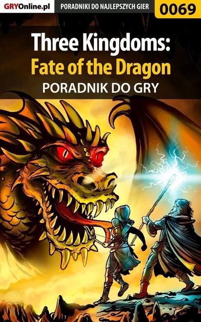 Borys Zajączkowski «Shuck» Three Kingdoms: Fate of the Dragon