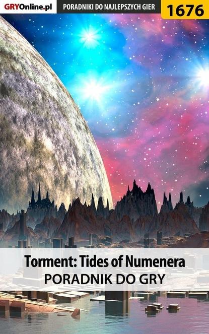 Grzegorz Misztal «Alban3k» Torment: Tides of Numenera torment