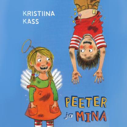 Kristiina Kass Peeter ja mina