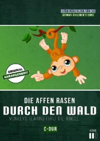 Martin Malto Die Affen rasen durch den Wald herbert roth komm doch mit in den thüringer wald