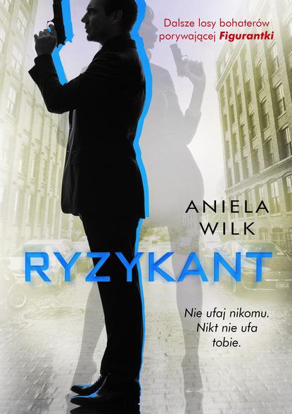 Aniela Wilk Ryzykant