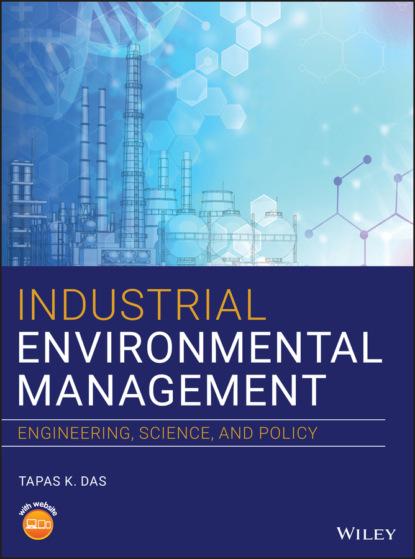 Tapas K. Das Industrial Environmental Management недорого