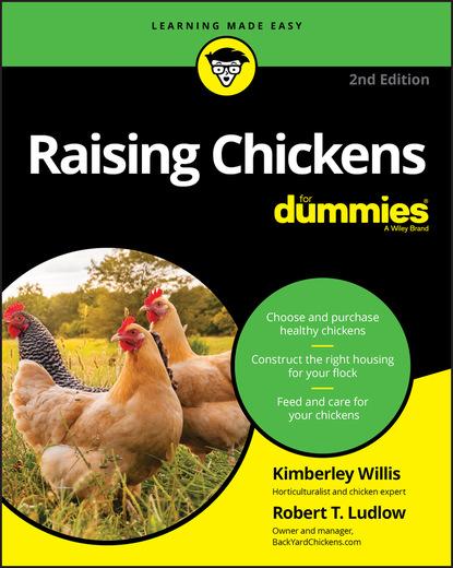 Фото - Kimberley Willis Raising Chickens For Dummies cheryl k smith raising goats for dummies